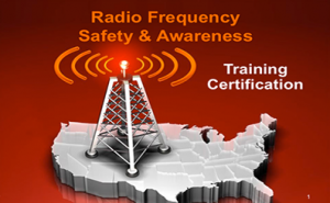 Radio Frequency Safety Awareness